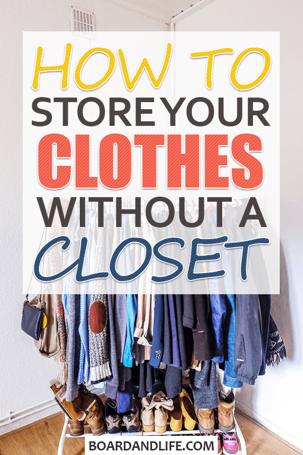 How to store your clothes without a closet