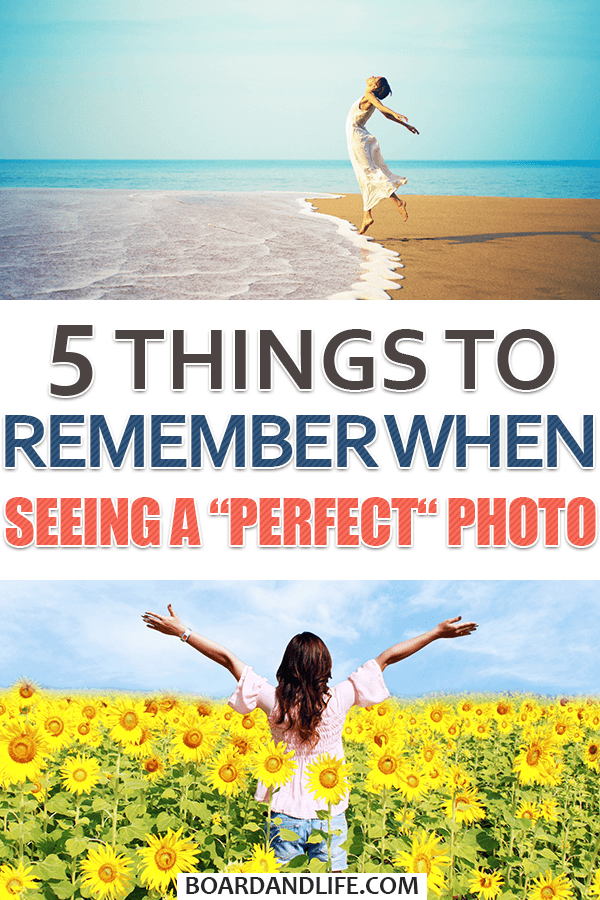"Things to remember when seeing a ""perfect"" photo on Instagram"