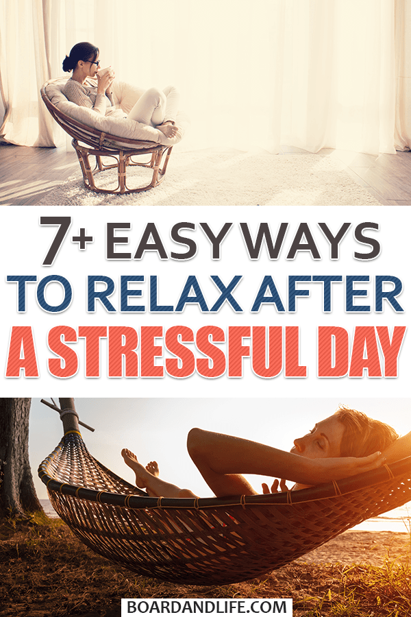 Easy ways to relax after a stressful day