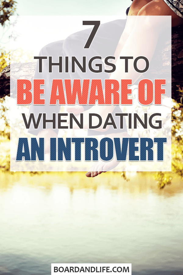 Things to be aware of when dating an introvert