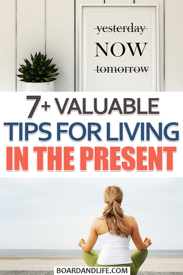 Tips for living in the present