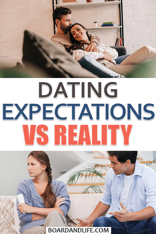 Dating expectations vs reality