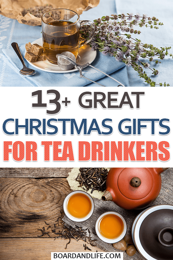 Great Christmas Gifts For Tea Drinkers