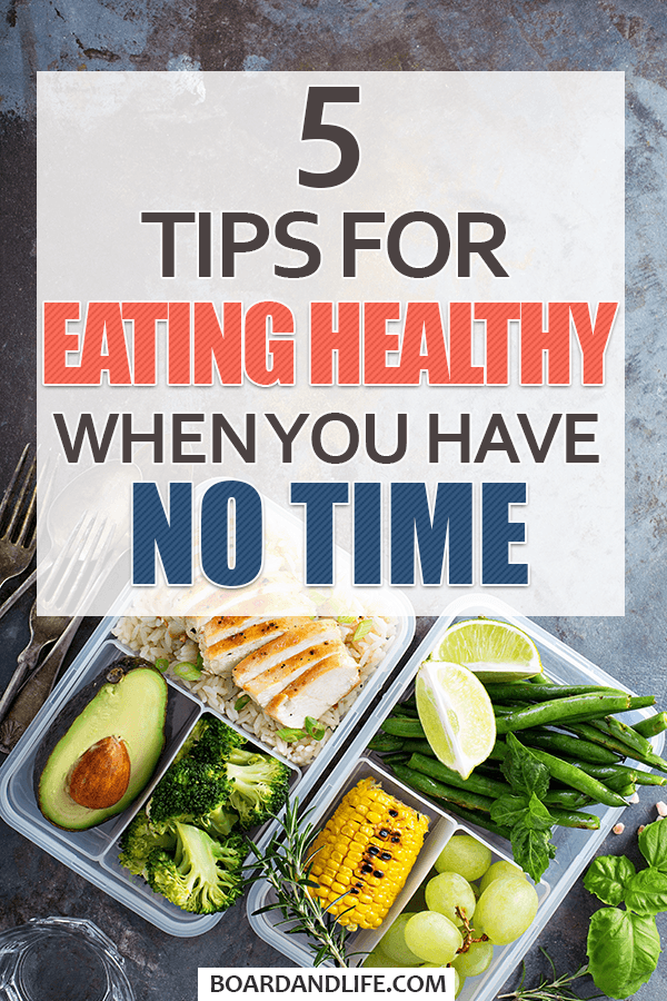 Tips for eating healthy when you have no time Pin