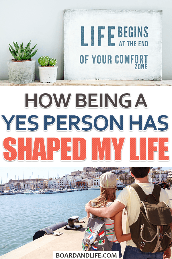 How being a yes person has shaped my life
