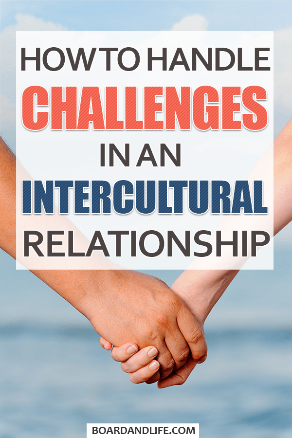 How to handle challenges in an intercultural relationship