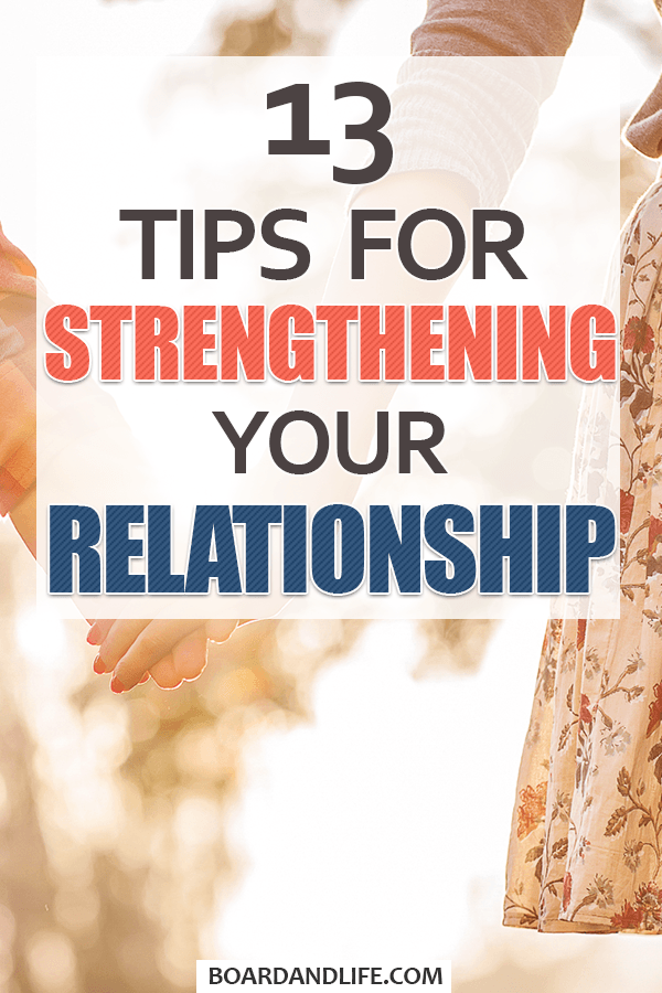 13 tips for strengthening your relationship pin