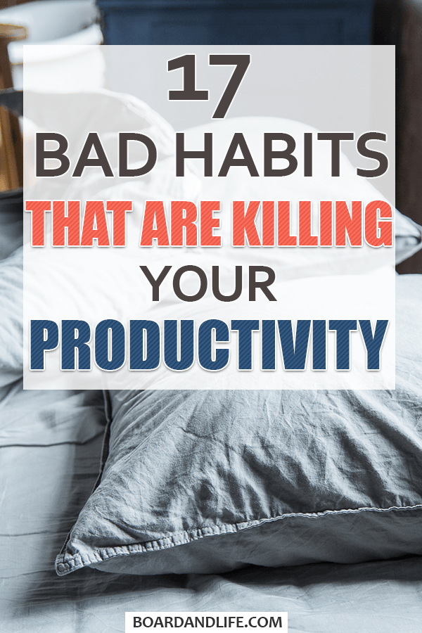 Bad Habits That Are Killing Your Productivity Pin