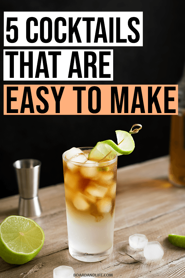 Cocktails that are easy to make pin