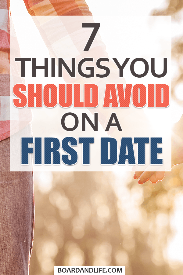 7 things you should avoid on a first date pin