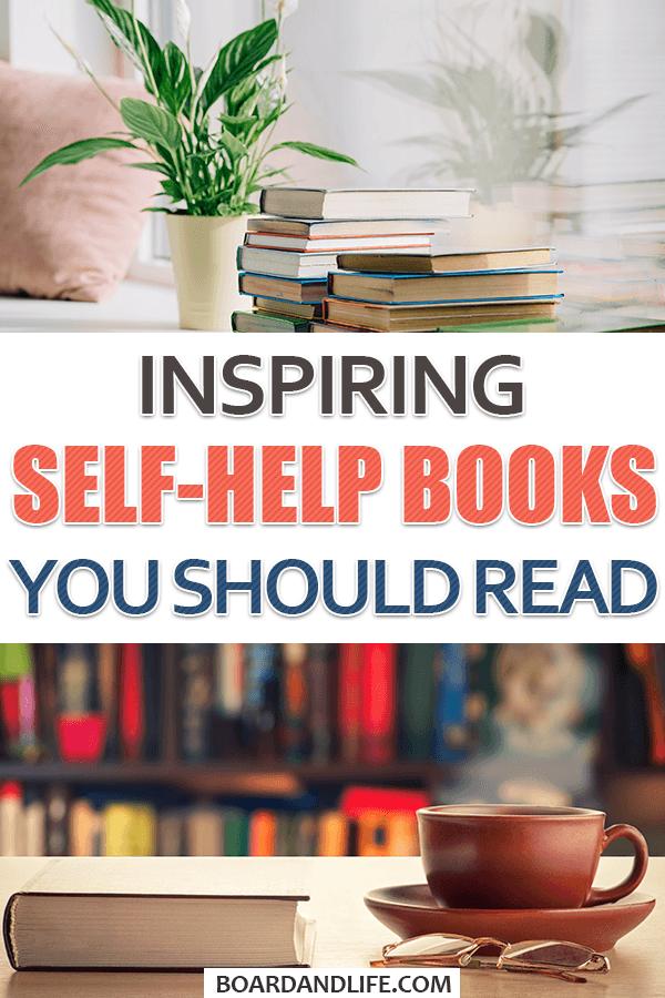 Inspiring Self-Help Books You Should Read